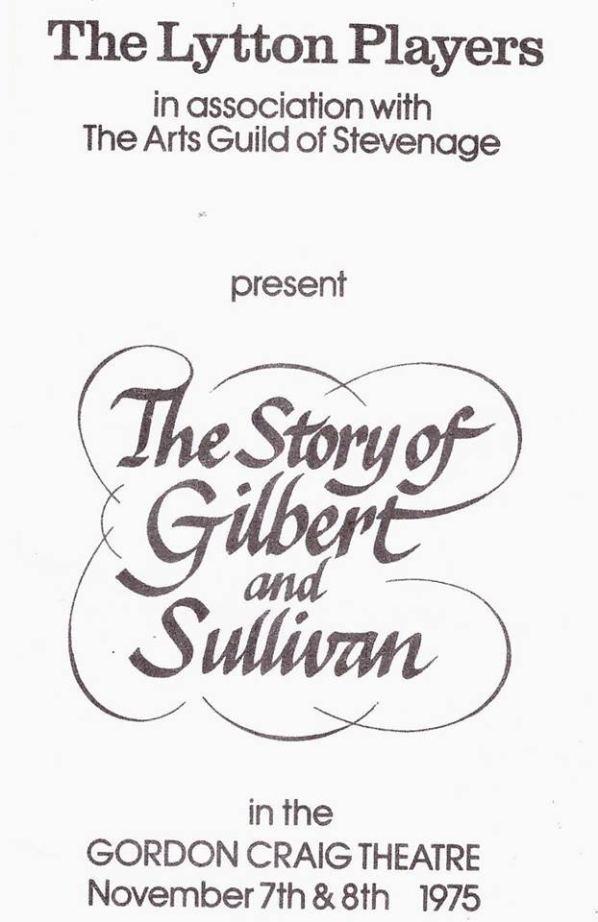Lytton Players The Story of Gilbert and Sullivan 1975